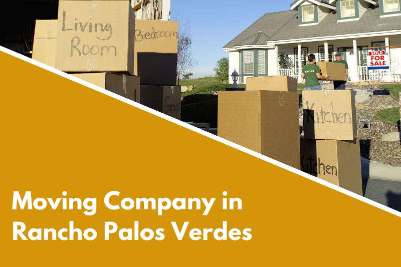 moving company Rancho Palos Verdes